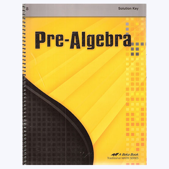 ABEKA PRE-ALGEBRA SOLUTION KEY