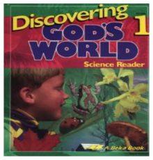 ABEKA DISCOVERING GOD'S WORLD*