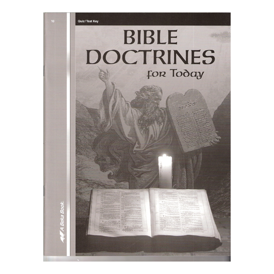 ABeka Bible Doctrines for Today,2009 Video Manual w/Lesson Plans, gr.10 A Beka