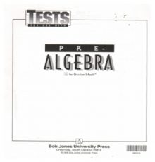 BOB JONES PRE-ALGEBRA TESTS