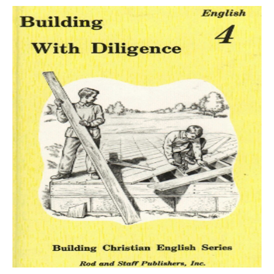 Rod And Staff Building With Diligence English